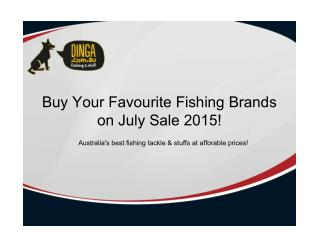 Dinga Fishing Tackle Store - July Sale 2015