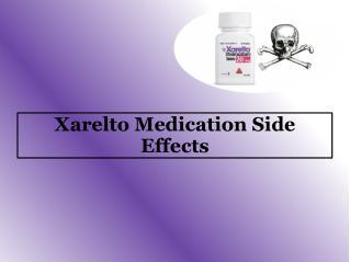 Xarelto Medication Side Effects