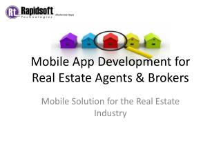 Mobile Application for the Real Estate Industry