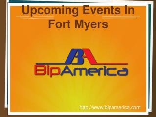 Upcoming Events In Fort Myers