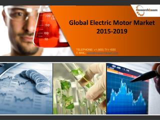 Global Electric Motor Market 2015-2019
