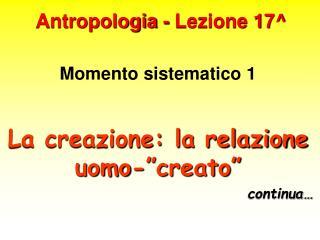 Antropologia - Lezione 17
