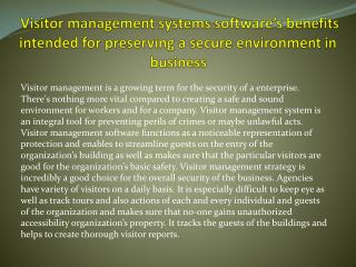 Visitor management systems software's benefits intended for preserving a secure environment in business