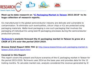 Taiwan IC Packaging Market Trend and Forecast 2015-2019