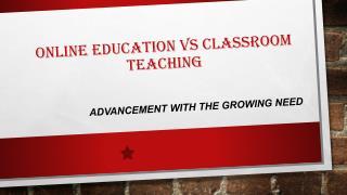 online education VS classroom teaching