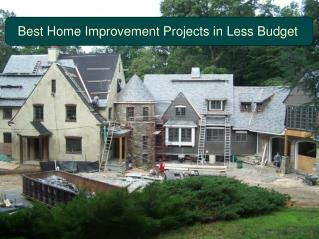 Best Home Improvement Projects in Less Budget