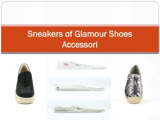 Sneakers of Glamour Shoes Accessori