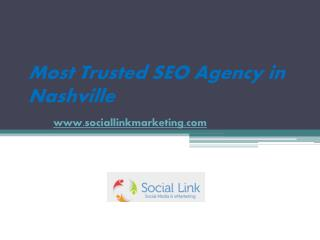 White Hat SEO Services Agency in Nashville - www.sociallinkmarketing.com
