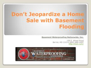 Basement Leak Repair Baltimore - Don't Jeopardize a Home Sale with Basement Flooding