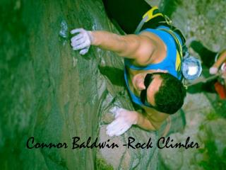 Connor Baldwin - Rock Climber