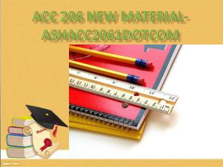ACC 206 New Material-ashacc206dotcom