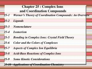 Chapter 25 : Complex Ions  and Coordination Compounds