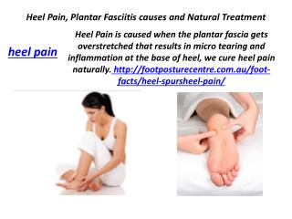 Heel Pain Plantar Fasciitis causes and Natural Treatment