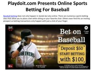 Playdoit.com Presents Online Sports Betting For Baseball