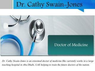 Dr. Cathy Swain-Jones - Doctor of Medicine