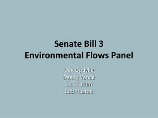 Senate Bill 3 Environmental Flows Panel
