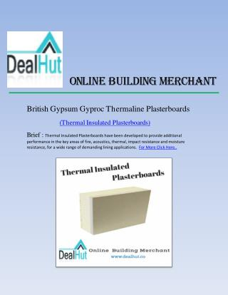 Thermal insulated plasterboard - Dealhut