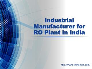 Industrial Manufacturer for RO Plant in India