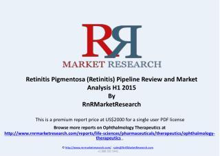 Retinitis Pigmentosa (Retinitis) - Pipeline Review, H1 2015