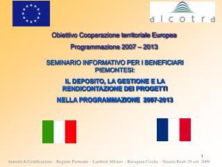 Obiettivo Cooperazione territoriale Europea Programmazione 2007   2013