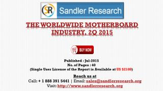 The Worldwide Motherboard Industry, 2Q 2015 Market Growth