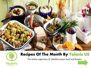 Recipes Of The Month By Yolenis The Online Legendary Of Mediterranean food and Recipes
