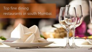 Top fine dining restaurants in south Mumbai