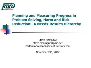 Planning and Measuring Progress in Problem Solving, Harm and Risk Reduction:  A Needs-Results Hierarchy