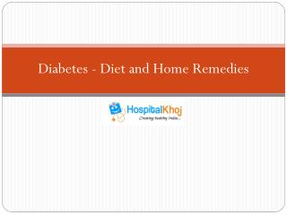Diabetes - Diet and Home Remedies