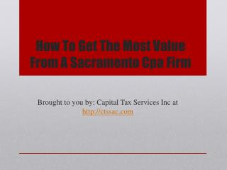 How To Get The Most Value From A Sacramento Cpa Firm
