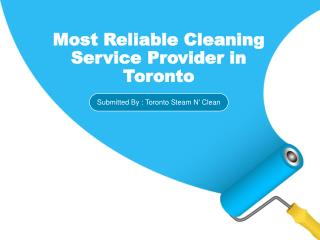 Most Reliable Cleaning Service Provider in Toronto