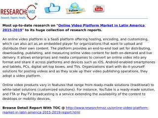 Online Video Platform Market in Latin America 2015-2019