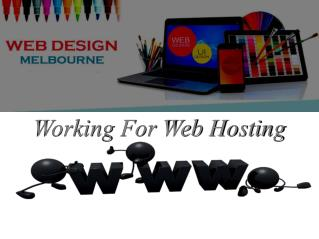 Web Design Melbourne workin for Web Hosting