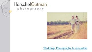 Beautiful Weddings Photography In Jerusalem