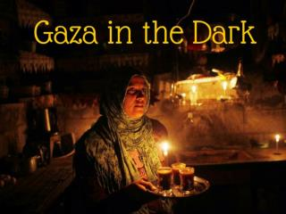 Gaza in the dark