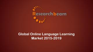 Explore the Global Online Language Learning Market 2015-2019