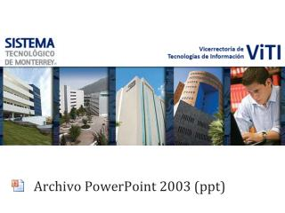 Archivo PowerPoint 2003 ppt