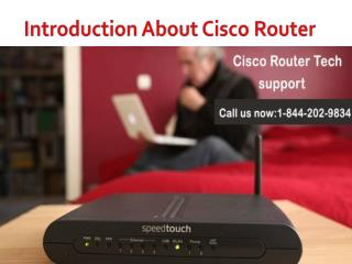 Cisco Router Not Connected with system 1-844-202-9834.