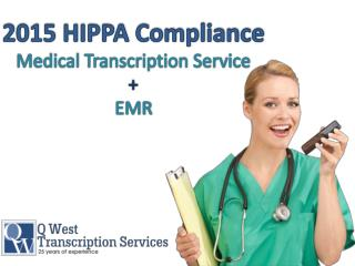 2015 HIPPA Compliance Medical Transcription Service In USA - Call Now 888-907-9378