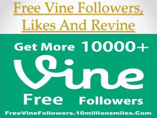 Get Free Vine Followers, Like And Re-vind Deaily