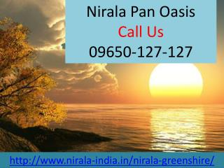 Nirala Pan Oasis At Sector-70, Noida @ 09650-127-127