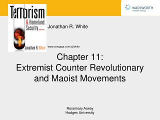 Chapter 11: Extremist Counter Revolutionary and Maoist Movements