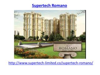 Supertech Romano Housing Apartments