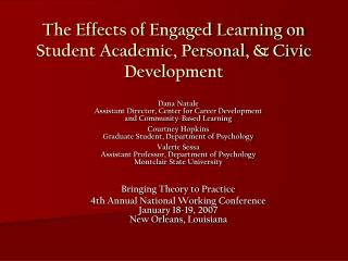 The Effects of Engaged Learning on Student Academic, Personal,  Civic  Development
