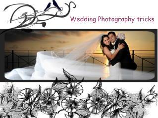 Wedding Photography tricks