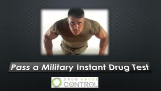 Pass a military instant drug test
