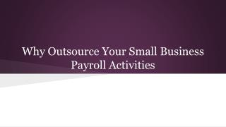 Why Outsource Your Small Business Payroll Activities