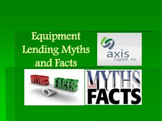 Equipment Lending Myths and Facts