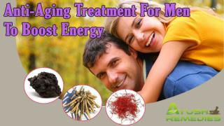 Natural Anti-Aging Treatment For Men To Boost Up Energy Levels