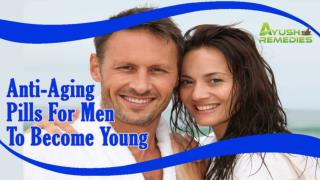 Herbal Anti-Aging Pills For Men To Become Young And Energetic